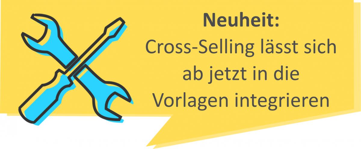 Cross Selling – ab jetzt integriert mit den Vorlagen